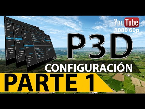 [Prepar3D] Configuración P3D PARTE 1