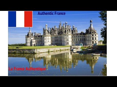 Authentic France/ La France Authentique