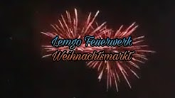Lemgo Feuerwerk/Weihnachtsmarkt Lemgo 2017 Große Feuerwerk Teil 1 (KugelBomben)