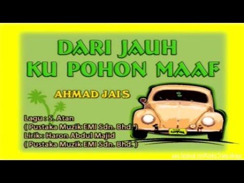 Ahmad Jais - Dari Jauh Ku Pohon Maaf HD [Karaoke]