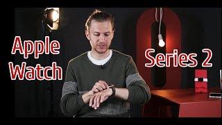 Apple Watch: Второй сезон. Эпизод первый. Обзор Apple Watch Series 2