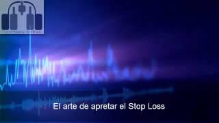 El arte de apretar el stop loss