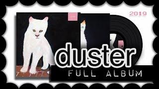 DUSTER (full album)