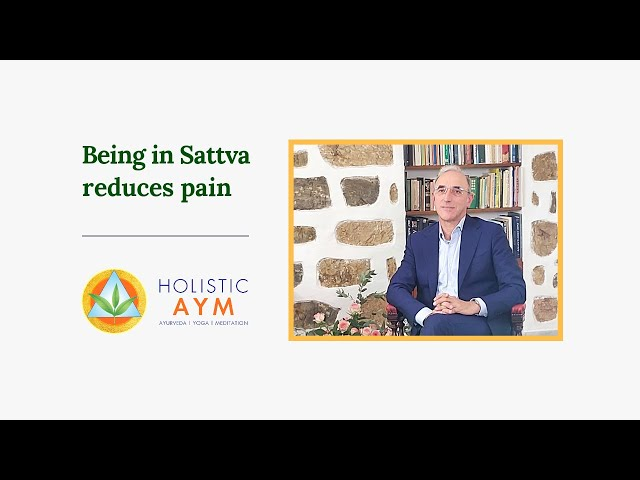 Being in Sattva Reduces Pain