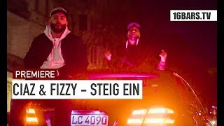 Ciaz & Fizzy - Steig ein | 16BARS.TV PREMIERE