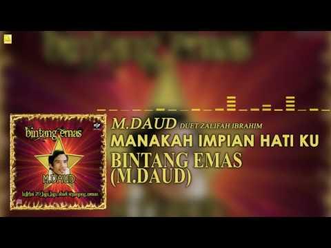M. Daud & Zalifah Ibrahim - Manakah Impian Hati Ku