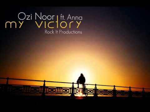 Ozi Noor - My Victory ft. Anna