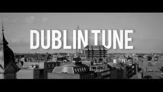 Buy the single here: https://itunes.apple.com/ie/album/dublin-tune-...