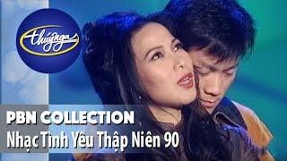 PBN Collection | Nhạc Tình Yêu Thập Niên 90