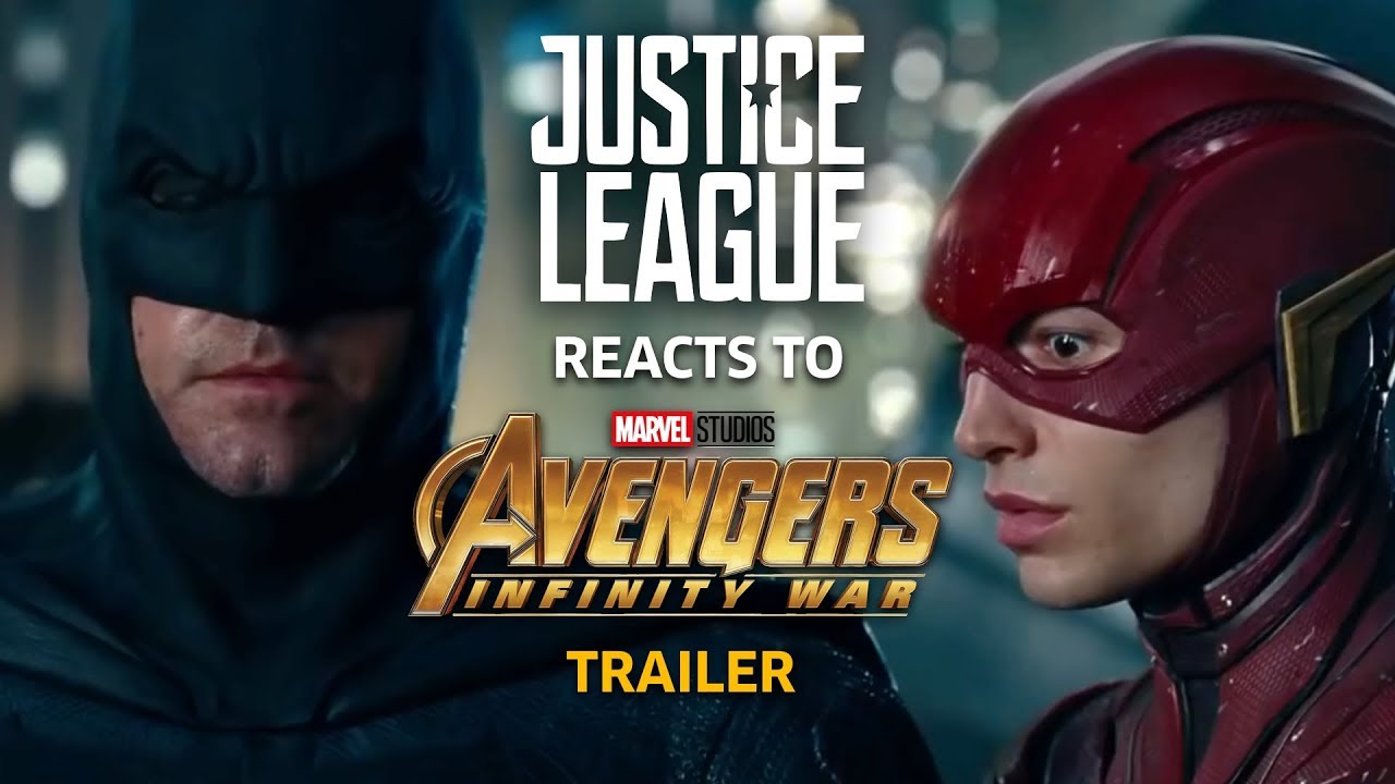 justice league reacts to avengers infinity war trailer - youtube