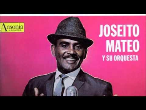 Joseito Mateo La mujer cariñosa