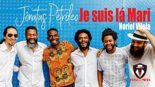 Je Suis lá Mari -  Noriel Vilela por Banda Bola de Meia & Jônatas Petróleo