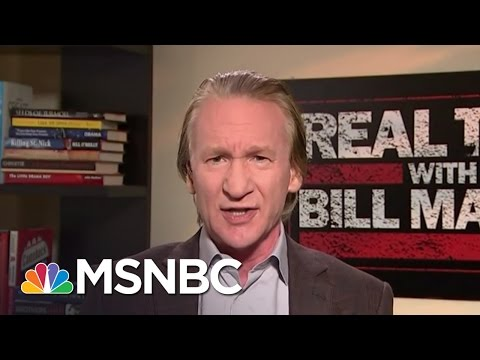 Bill Maher: 'Trump Is Why Other Countries Are Laughing At Us' | MSNBC