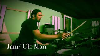 Jain/Oh Man /Drum Cover by flob234