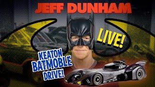 Keaton Batmobile drive! LIVE!!!!   JEFF DUNHAM