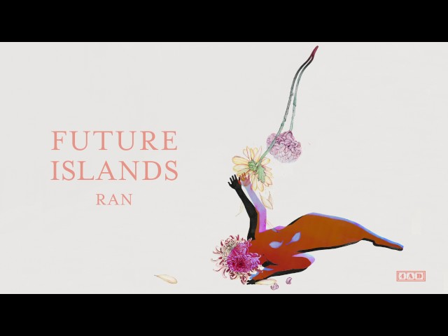 Future Islands - Ran (Official Audio)