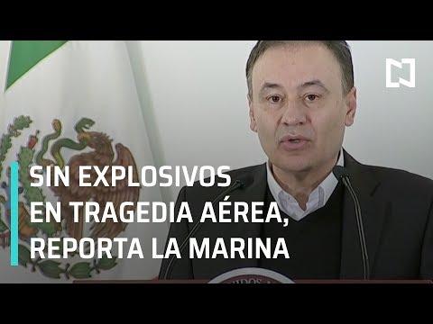Marina no encontró explosivos que provocaran el accidente aéreo, informa Durazo - Las Noticias