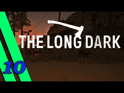 The Long Dark | Part 10: Within Our Grasp!