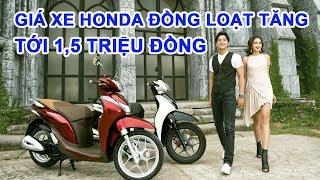 Quặn lòng giá xe Honda đội tới 24 triệu đồng. Cập nhật giá xe Honda toàn quốc