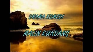 Video DRAMA KOMEDI MALIN KUNDANG download MP3, 3GP, MP4, WEBM, AVI, FLV Maret 2018
