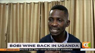 Bobby wine returns to Uganda