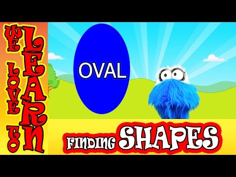 We Love To Learn SHAPES Find the Oval [Toddler Educational videos]