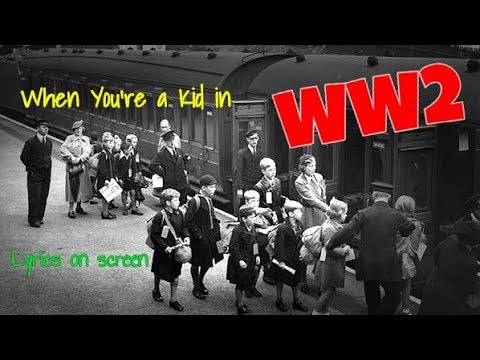 When You're a Kid in WW2 with lyrics - teach primary children songs about HISTORY - WW2