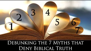 Debunking the Seven Myths about the Bible, Genesis, and Noah's Flood (full movie)