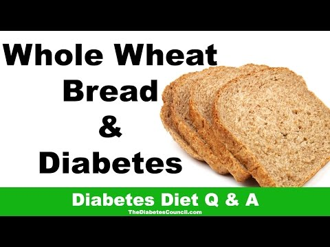 Is Whole Wheat Bread Good For Diabetes?