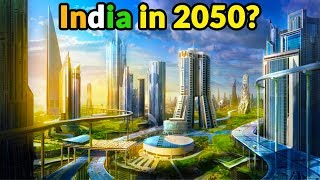India in 2050 : Superpower or Super-Poor?