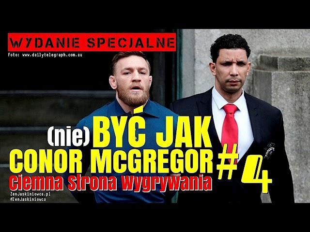 (nie) Być Jak Conor McGregor #4: Ciemna Strona Wygrywania - Rafal Mazur ZenJaskiniowca.pl