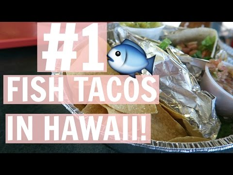 Best North Shore Fish Tacos || Oahu Hawaii