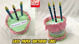 Easy Paper Birthday Cake Craft Tutorial | LIVE [🔴]