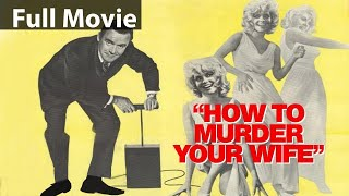 How To Murder Your Wife (English Classic Comedy Film)