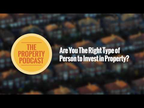 TPP177 Are you the right type of person to invest in property