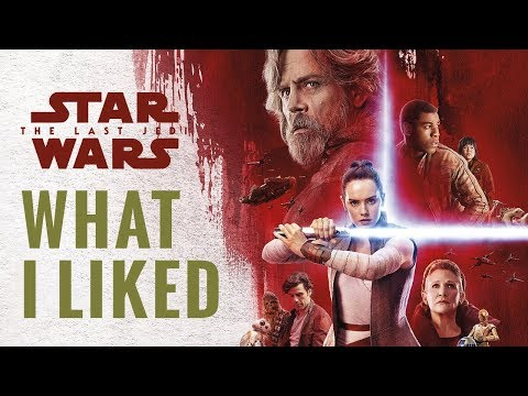 What I Liked About The Last Jedi | Star Wars The Last Jedi