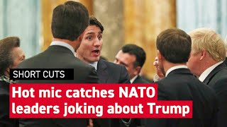World leaders overheard joking about Trump at NATO meeting