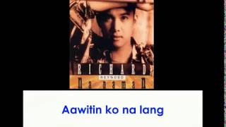 Aawitin Ko Na Lang By Richard Reynoso (With Lyrics)