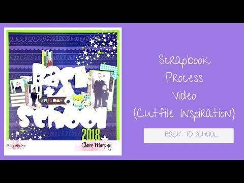 Back to School (cutfile) | Pretty My Page DT | Scrapbook Process Video | ScrappyNerdUK