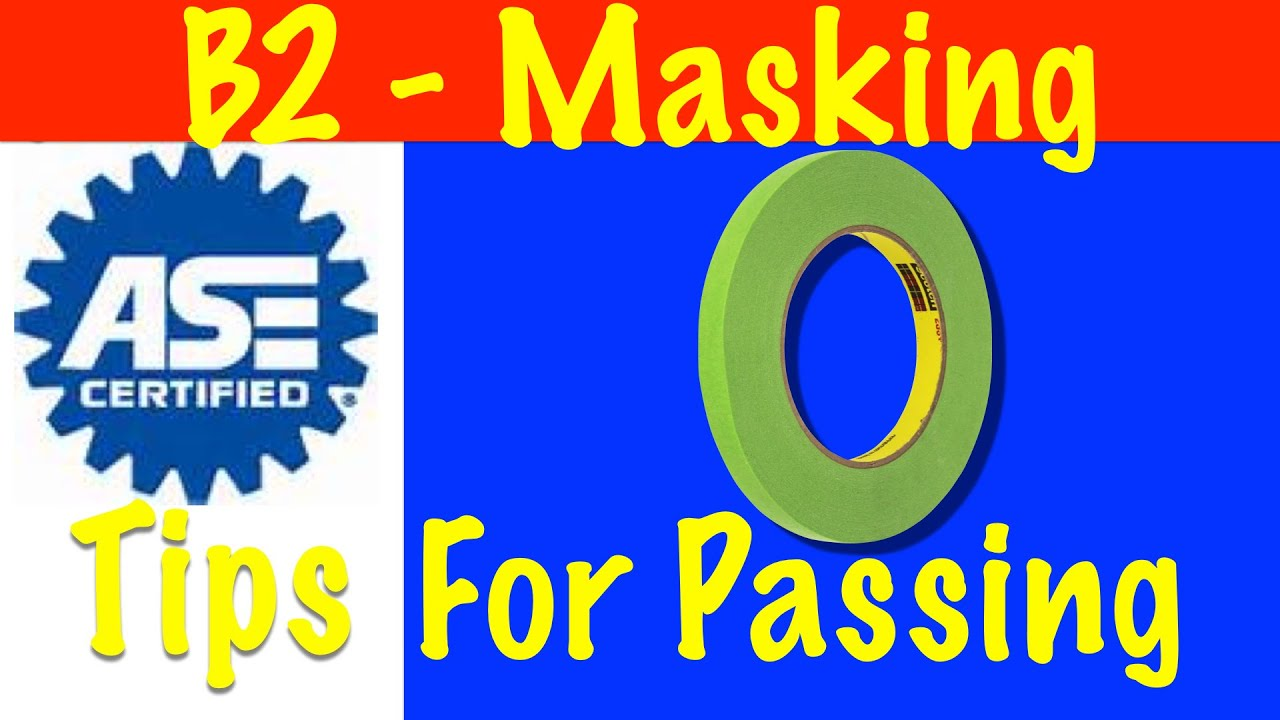 Masking Ase Test Video Guide B2 Part 6 Youtube