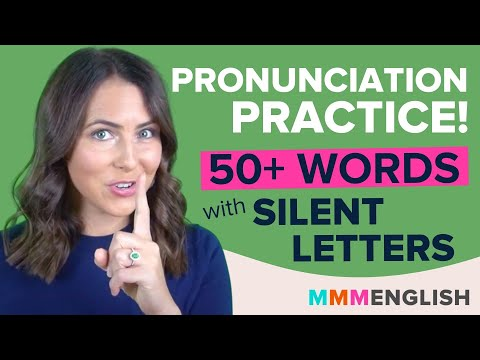 Pronunciation Practice! 50+ English Words that include SILENT LETTERS