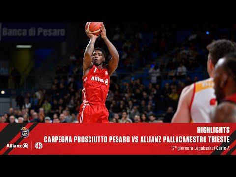 Highlights | Carpegna Prosciutto Pesaro Vs Allianz Pallacanestro Trieste | LBA 17° Giornata