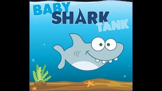 BABY SHARK TANK