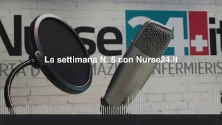 La settimana N. 5 con Nurse24.it