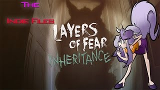 The Indie Files: Layers Of Fear Inheritance