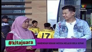 Kita Juara: Bimbingan Rohani Meissa Melalui Bola Sepak | Borak Kopitiam (21 Disember 2019)