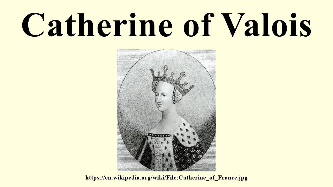 catherine valois family tree