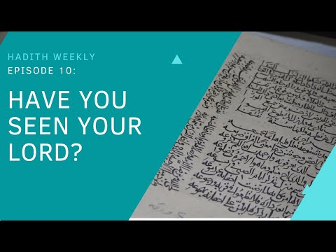 Hadith Weekly: Have You Seen Your Lord? | Sheikh Azhar Nasser