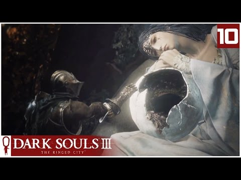 Dark Souls 3 THE RINGED CITY - Part 10 - SLAVE KNIGHT GAEL - Let's Play - Ringed City