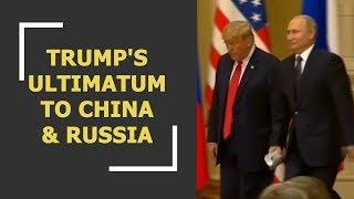 Donald Trump's ultimatum to China and Russia US president Donald Trump has given ultimatum to China and Russia. Trump says that the US would increase the Nuclear arsenal until nation quote and quote ...